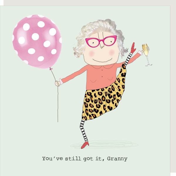 Granny Still Got It Greeting Card - Rosie Made A Thing