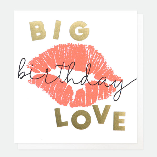 Big Love Birthday Card - Caroline Gardner