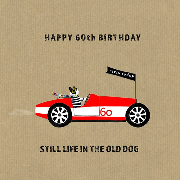 Still Life In The Old Dog 60 Birthday Greeting Card - Sally Scaffardi