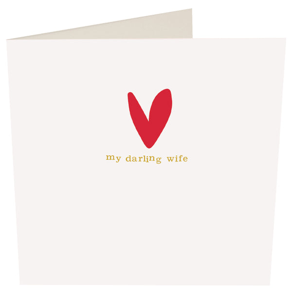 My Darling Wife Greeting Card -Caroline Gardner