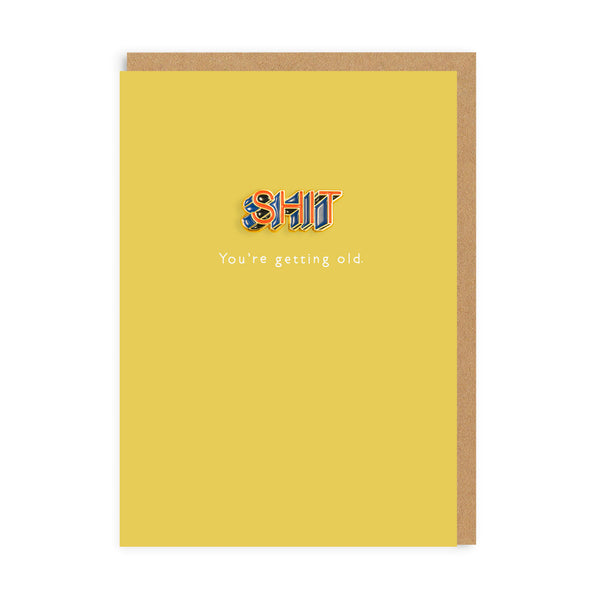 Shit Old Enamel Pin Birthday Greeting Card - Ohh Deer