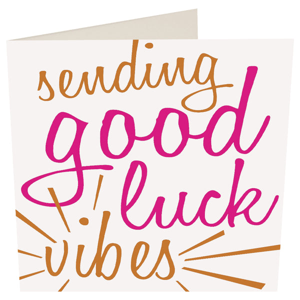 Sending Good Luck Vibes Greeting Card -Caroline Gardner