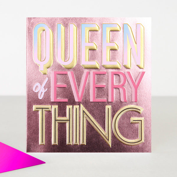 Queen of Everything Greeting Card -Caroline Gardner