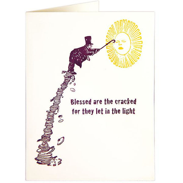 Cracked Greeting Card - Archivist Press 'blessed are the cracked for they let in the light'