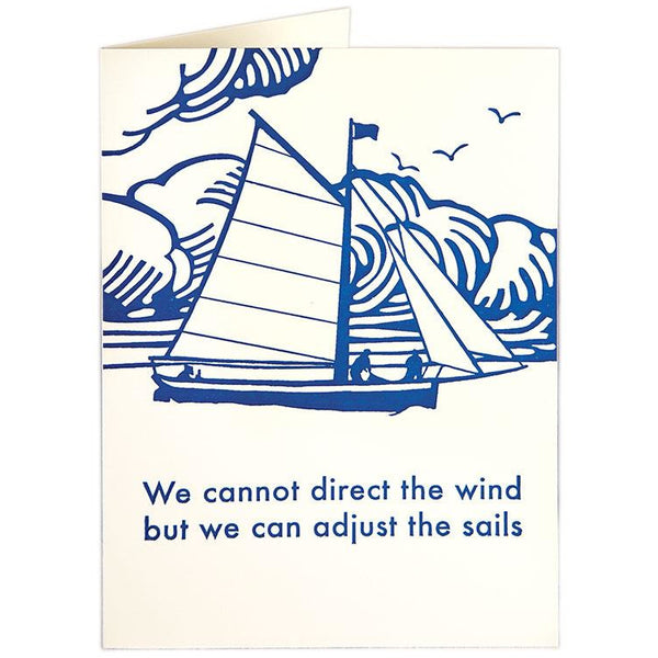 'we cannot direct the wind but we can adjust the sails' written below a sailboat. base white b