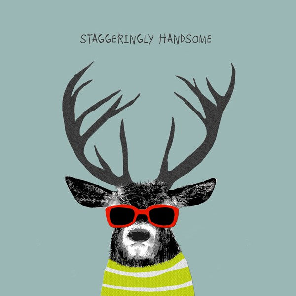Staggeringly  Handsome Greeting Card - Sally Scaffardi