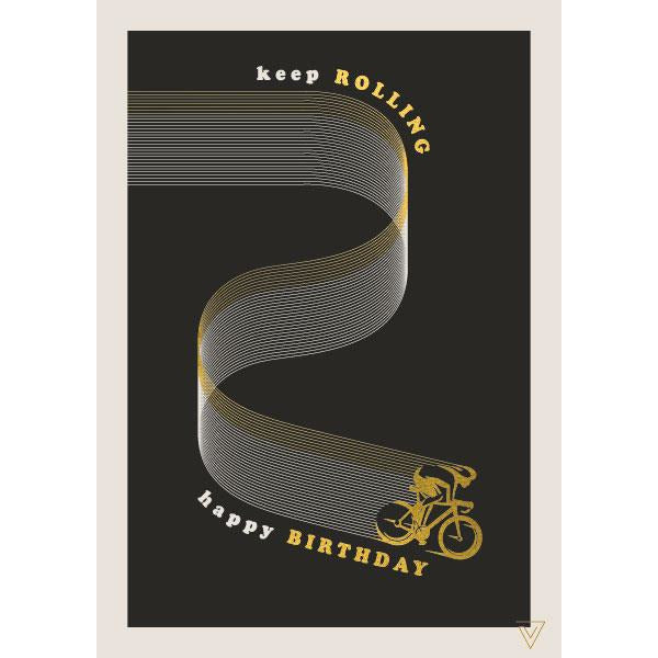 Keep Rolling Birthday Card - The Art File