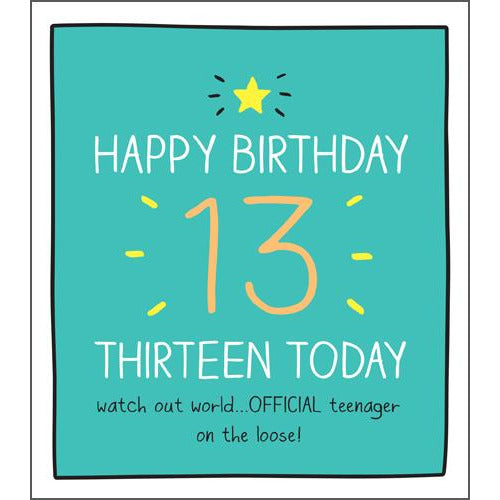 13 Official Teenager Birthday Card -Pigment Productions