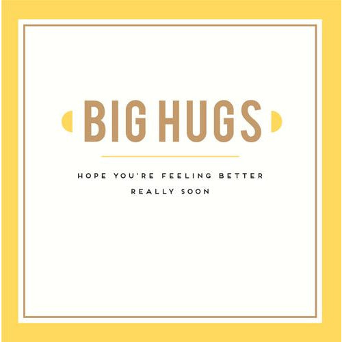 Get Well Big Hugs Greeting Card - Pigment Productions