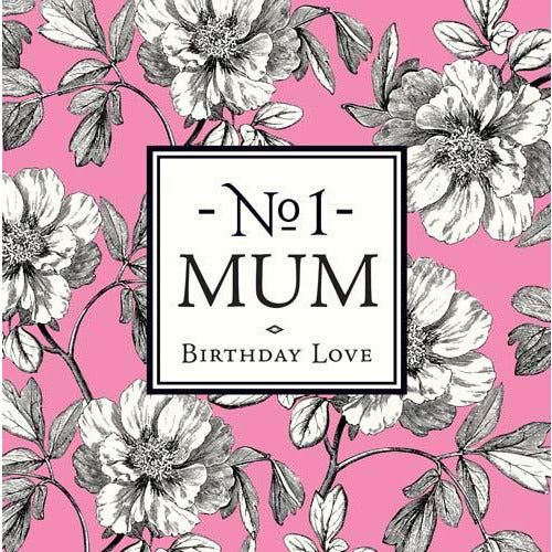 No 1 Mum Birthday Love Greeting Card - Pigment Productions