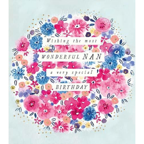 Most Wonderful Nan Floral Birthday Card - Pigment Productions