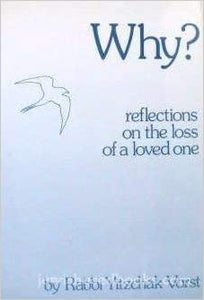 Why? Reflections on the loss of loved One (5067446157447)
