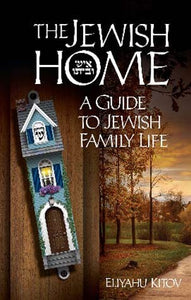 A Jewish home - A Guide to Jewish Family Life (5067197972615)