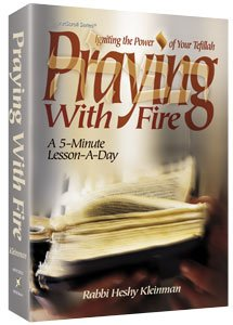 Praying with Fire - By Rabbi Heshy Kleinman (5240811716743)