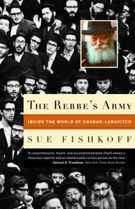 The Rebbe's Army - Inside the world of Chabad-Lubavitch