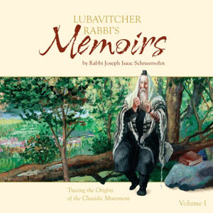 Lubavitcher Rabbi's Memoirs - Tracing the Origins of the Chassidic Movement (5067435114631)