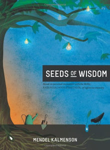 Seeds of Wisdom - By Mendel Kalmenson (5067359060103)
