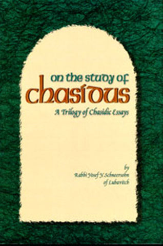 The Story of Chasidus - A Trilogy of Chasidic Essays (5067476107399)