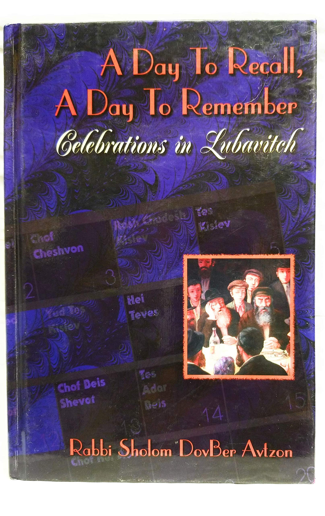 A Day to Recall, A Day to Remember - Celebrations in Lubavitch (5067288608903)