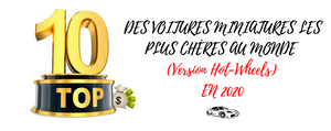 Top 10 des voitures miniatures Hot Wheels qui valent une fortune