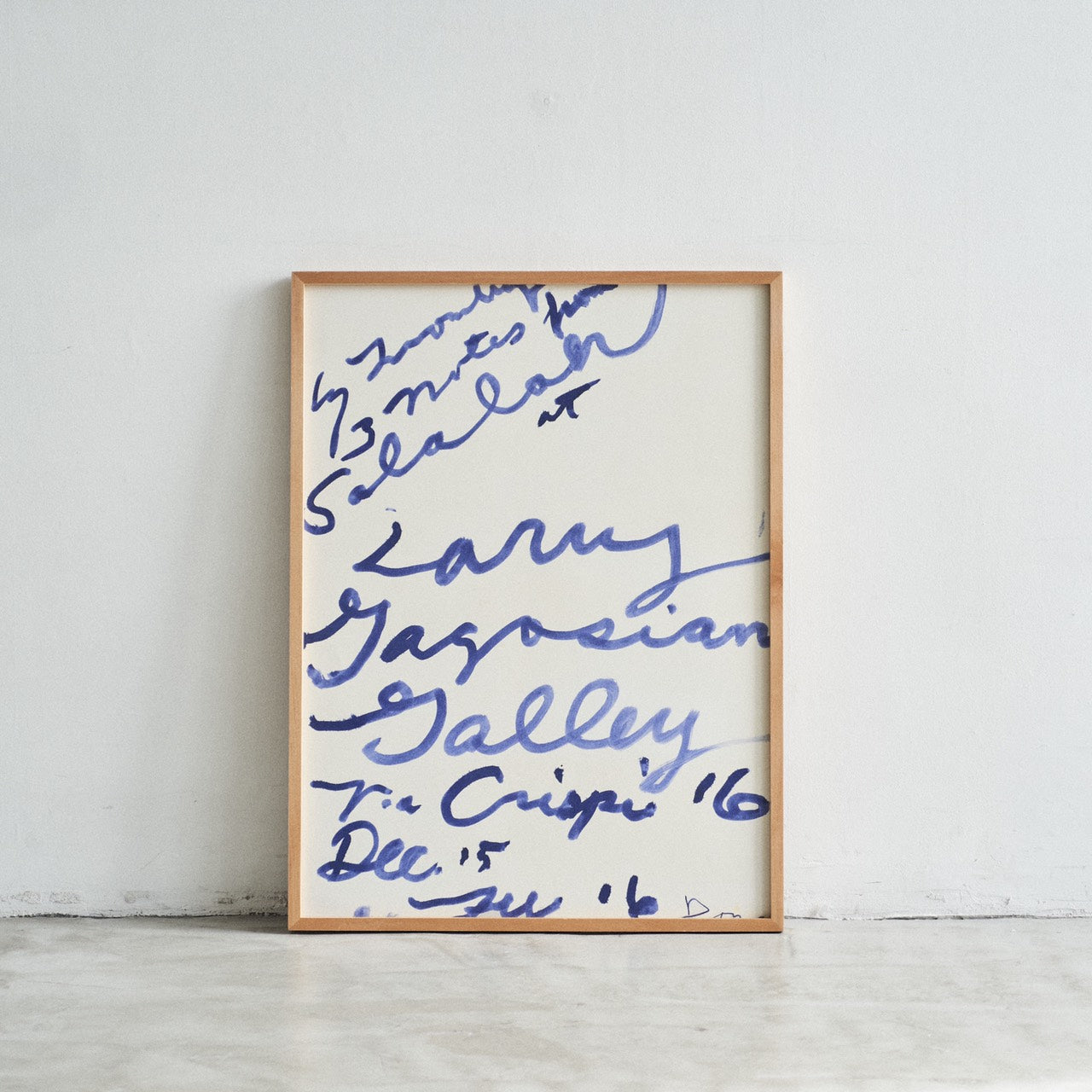 "NOTHING BUT THE POSTER  Cy Twombly / "" Salalah "" Gagosian Gallery 2008"