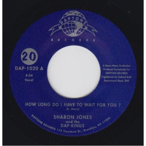 Sharon Jones & the Dap-Kings - How Long Do I Have To Wait For You b/w Instrumental