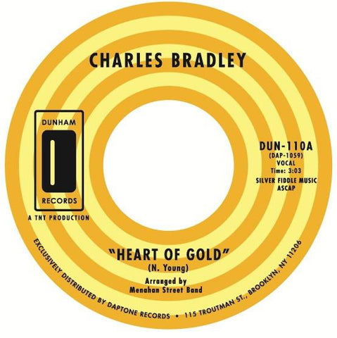 "Charles Bradley - ""Heart of Gold / In You (I Found a Love)"" *BACK IN STOCK*"