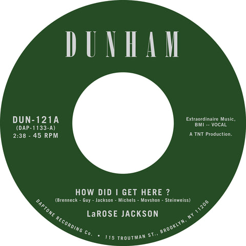 "LaRose Jackson ""How Did I Get Here?"" 45"