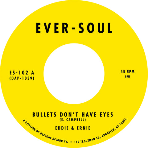 Eddie & Ernie - Bullets Don't Have Eyes b/w In These Tender Moments (No Picture Sleeve)