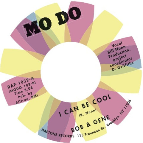 "Bob & Gene  - ""I Can Be Cool/You Don't Need Me"""