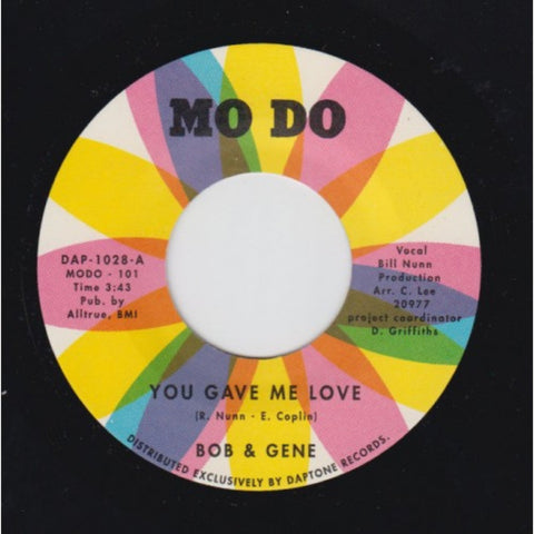 "Bob & Gene - ""You Gave Me Love / Your Name"""
