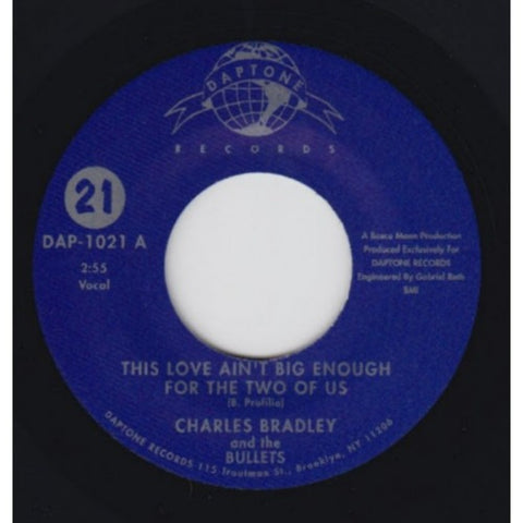 "Charles Bradley - ""This Love Ain't Big Enough For The Two Of Us / (She's Got) Twilight Eyes"""