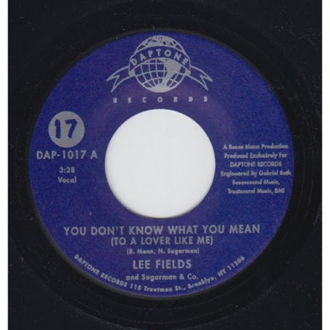 "Lee Fields & Sugarman & Co. - ""You Don't Know What You Mean (To A Lover Like Me) b/w Could Have Been"""