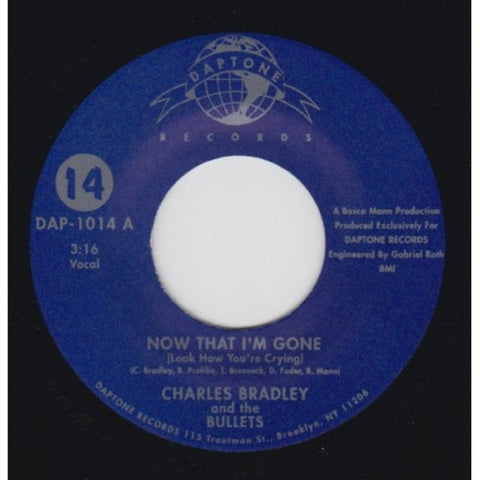 "Charles Bradley - ""Now That I'm Gone / Can't Stop Thinking About You"""