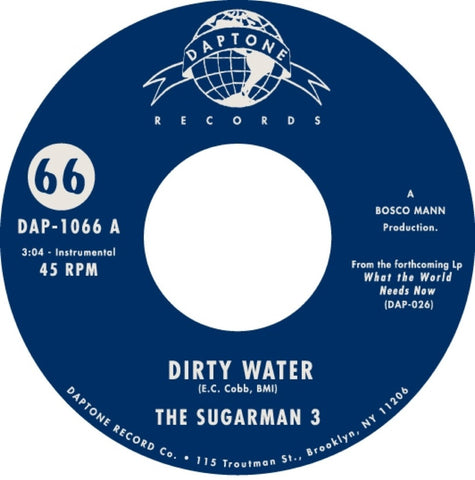 "The Sugarman 3 - ""Dirty Water / Bushwacked"""
