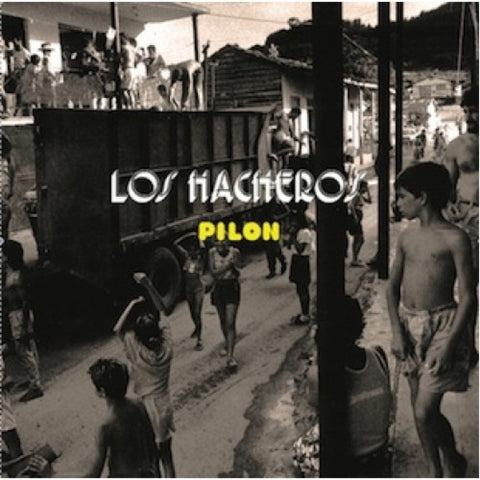 Los Hacheros - Pilon - daptonerecords