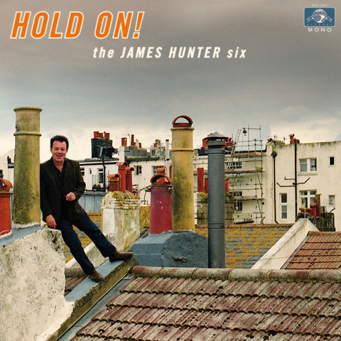 The James Hunter Six - Hold On! - daptonerecords - 1
