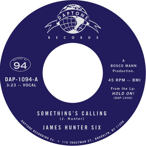 "The James Hunter Six ""Something's Calling"" / ""Talkin' Bout My Love"""