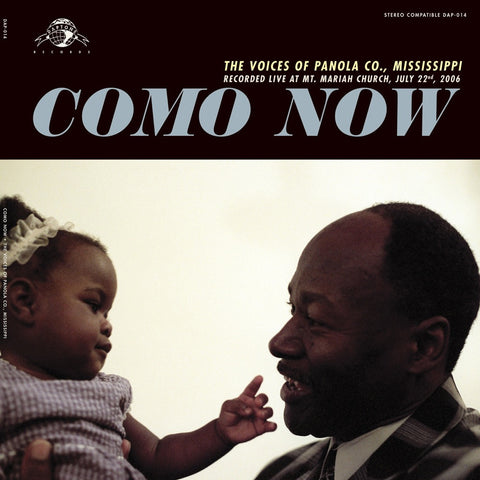 Como Now: The Voices of Panola County, MS - daptonerecords