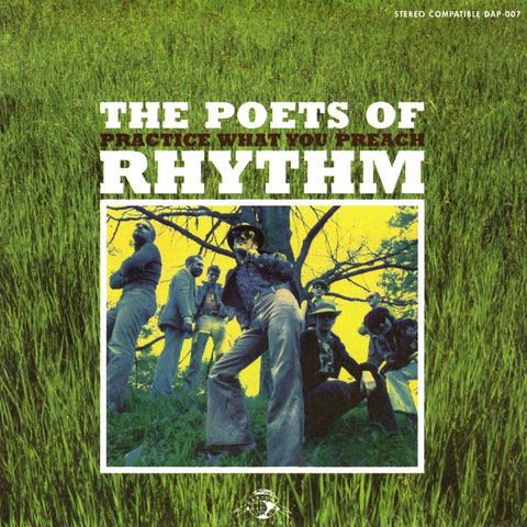 The Poets Of Rhythm - Practice What You Preach - daptonerecords