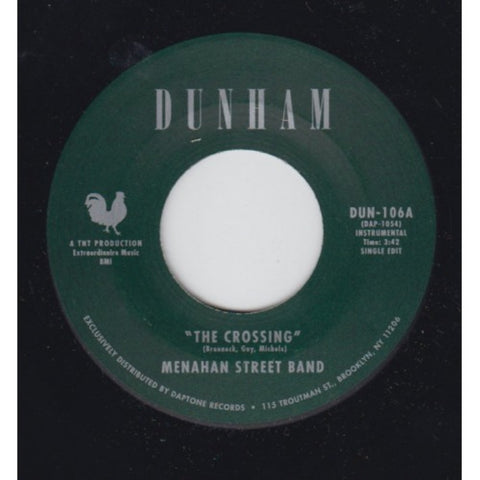 Menahan Street Band - The Crossing/Every Day A Dream
