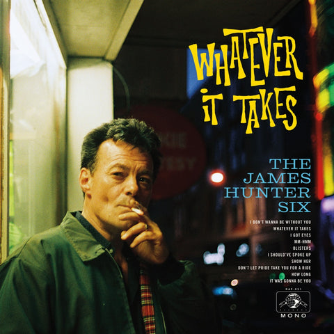 PRE-ORDER: The James Hunter Six - Whatever It Takes