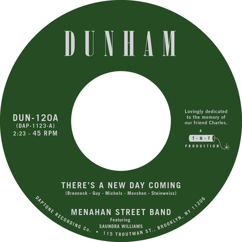 "Menahan Street Band ""There's a New Day Coming"" b/w ""Tommy Don't"""