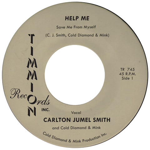 Carlton Jumel Smith - Help Me Save Me From Myself 45