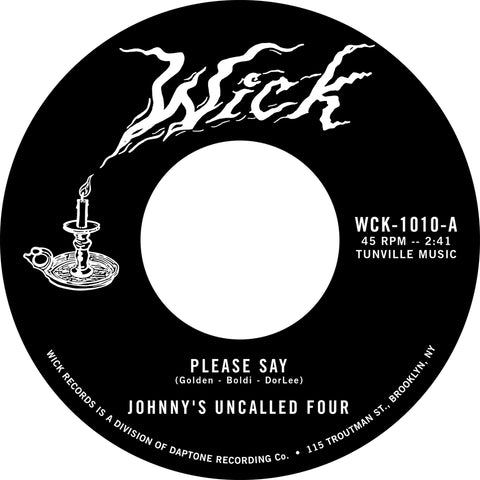 "PRE-ORDER: Johnny's Uncalled Four - ""Please Say"" / ""Daydream"""