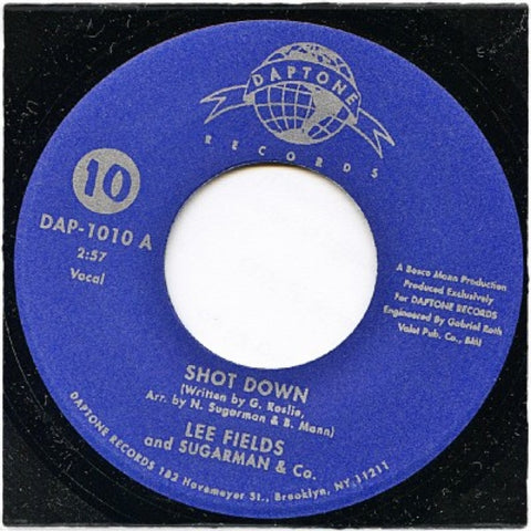 "Lee Fields & Sugarman & Co. ""Shot Down b/w Honey Wagon"""