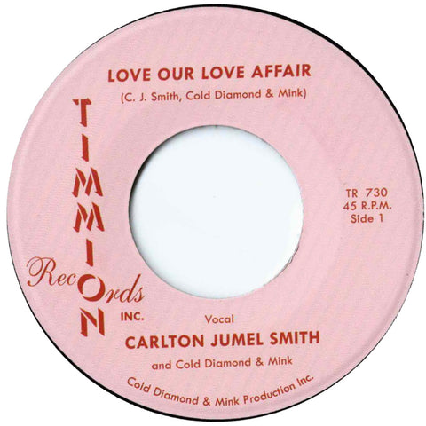 "PRE-ORDER: Carlton Jumel Smith ""Love Our Love Affair"" / Instrumental"