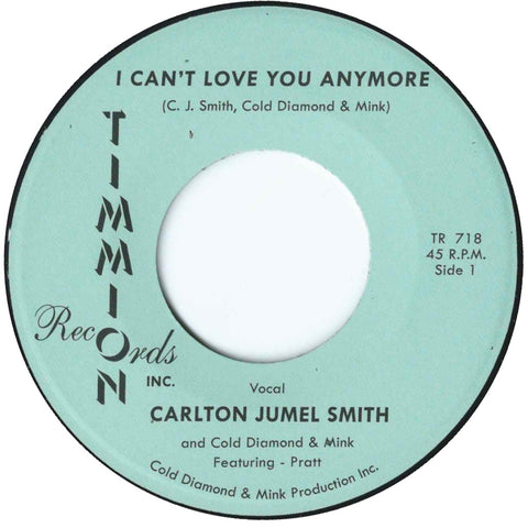 "Carlton Jumel Smith ""Can't Love You Anymore b/w Instrumental"""