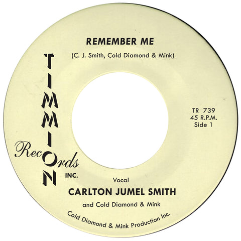 Carlton Jumel Smith - Remember Me 45
