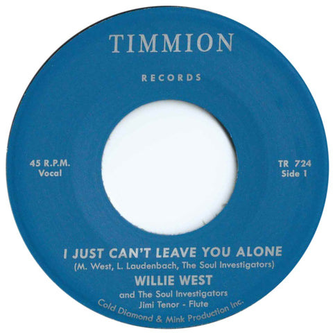 Willie West & The Soul Investigators - I Can't Leave You Alone / Instrumental